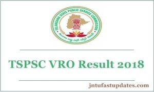 TSPSC VRO Results 2018 – Telangana VRO Exam Cutoff Marks, Selection List @ tspsc.gov.in