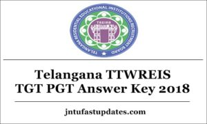 Telangana TTWREIS TGT PGT Answer Key 2018