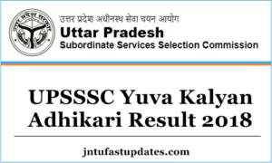 UPSSSC Yuva Kalyan Adhikari Result 2018, Cutoff Marks & Merit List @ upsssc.gov.in
