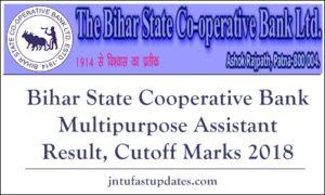 Bihar State Cooperative Bank Multipurpose Assistant Result, Cutoff Marks 2018