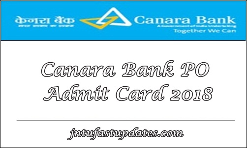 Canara Bank PO Admit Card 2018
