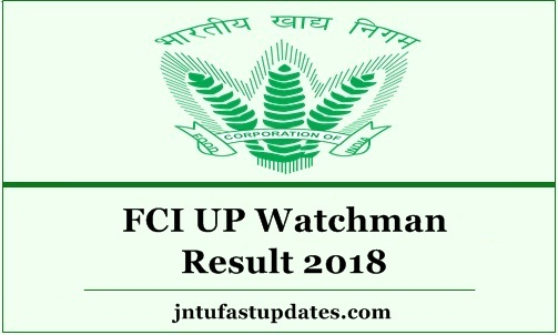 FCI UP Watchman Result 2018
