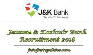 Jammu & Kashmir Bank Recruitment 2018