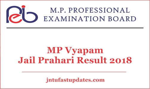 MP Vyapam Jail Prahari Result 2018