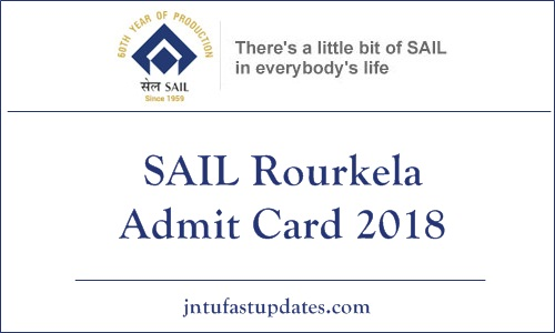 SAIL Rourkela Admit Card 2018