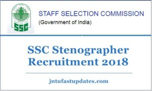 SSC Stenographer Recruitment Notification 2018 Apply Online Application For 1000+ Posts @ ssc.nic.in