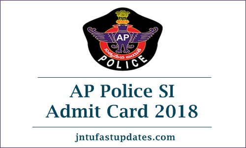 AP Police SI hall tickets 2018