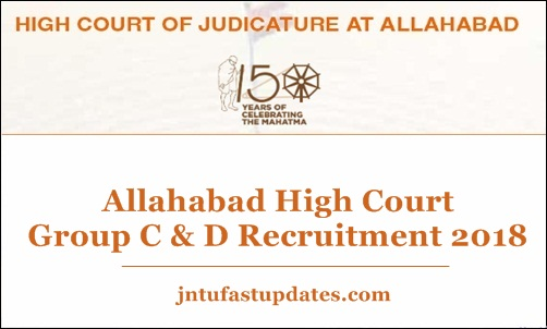 Allahabad High Court Group C & D Recruitment 2018