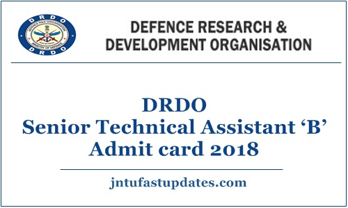 DRDO Senior Technical Assistant 'B' Admit card 2018