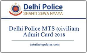 Delhi Police MTS (Civilian) Admit Card 2018