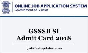 GSSSB SI Admit Card 2018