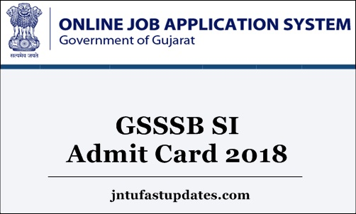 GSSSB SI Admit Card 2018