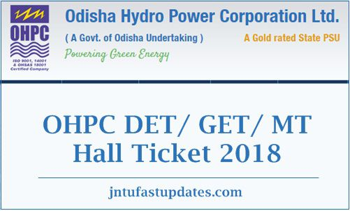 OHPC DET GET MT Hall Ticket 2018
