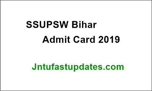 SSUPSW Bihar Admit Card 2019
