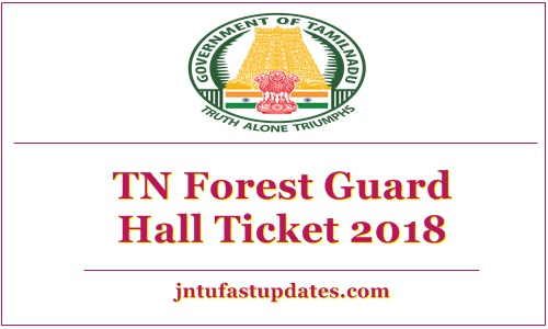 TN Forest Guard Hall Ticket 2018