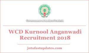 WCD Kurnool Anganwadi Recruitment 2018