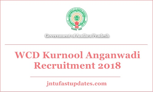 WCD Kurnool Anganwadi Recruitment 2018
