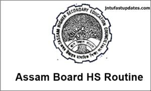 Assam Board HS Routine 2019