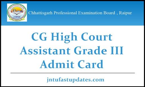 CG High Court Assistant Grade 3 Admit Card