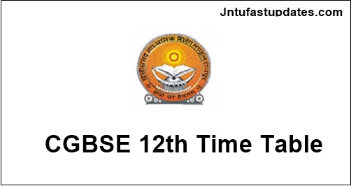 Chhattisgarh Board 12th Time Table 2019