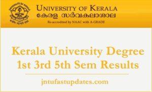 Kerala University Degree 1st 3rd 5th Sem Results 2018