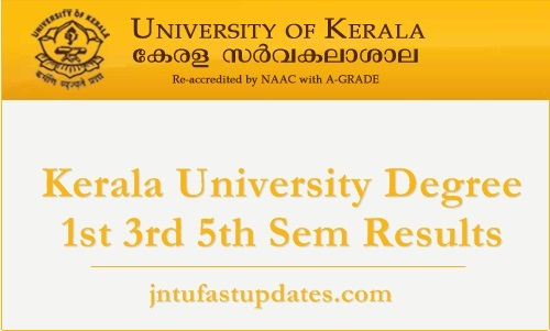 Kerala University Degree 1st 3rd 5th Sem Results 2018