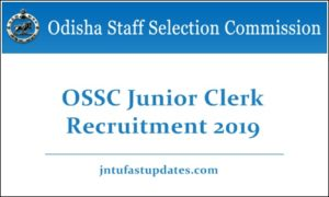 OSSC Junior Clerk Recruitment 2019
