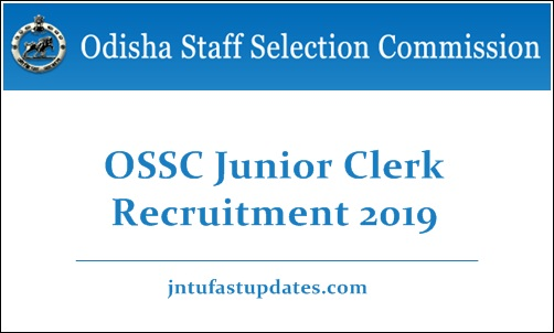 OSSC Junior Clerk Recruitment 2019