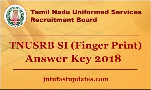 TNUSRB Fingerprint SI Answer Key 2018