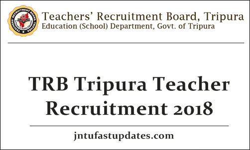 TRB Tripura Teacher Recruitment 2018