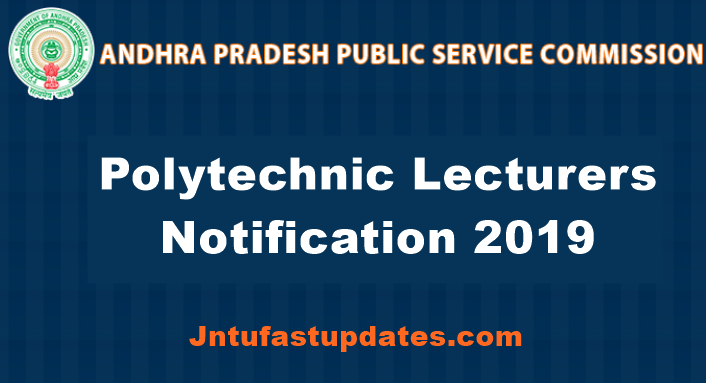 APPSC Polytechnic Lecturers Notification 2019
