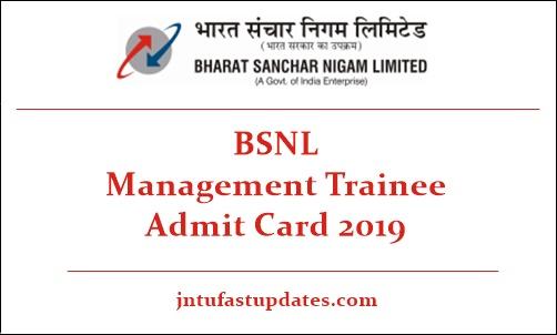 BSNL Management Trainee Admit Card 2019