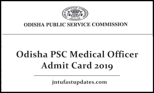 Odisha PSC Medical Officer Admit Card 2019