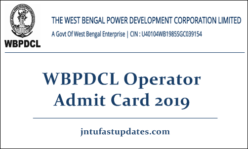 WBPDCL Operator Admit Card 2019