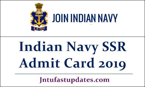 Indian Navy SSR Admit Card 2019