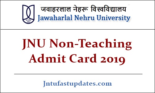 JNU Non-Teaching Admit Card 2019