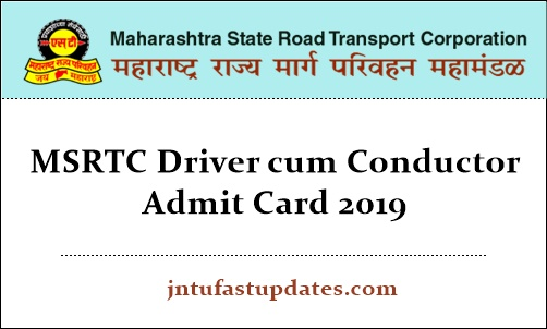 MSRTC Driver cum Conductor Admit Card 2019