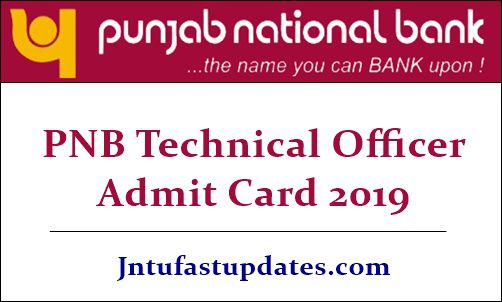 PNB Technical Officer Admit Card 2019