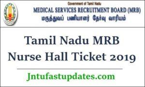 Tamil Nadu MRB Nurse Hall Ticket 2019