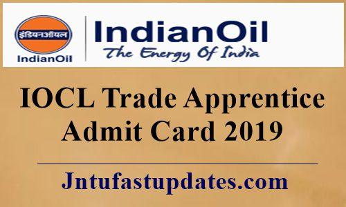 IOCL Trade Apprentice AdmitCard 2019