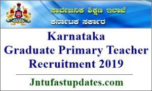 Karnataka Graduate Primary Teacher Recruitment 2019