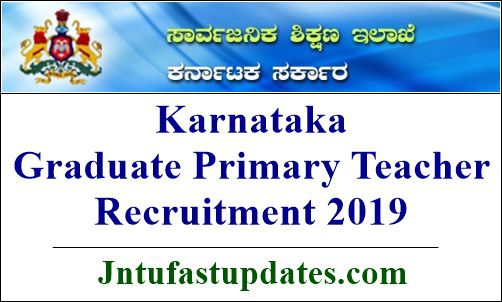 Karnataka Graduate Primary Teacher Recruitment 2019