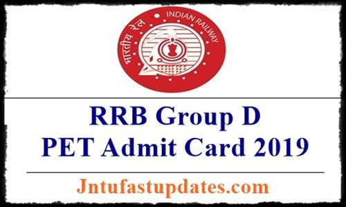 RRB Group D PET Admit Card 2019