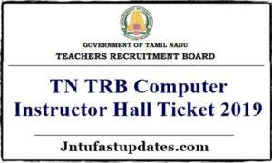TN TRB Computer Instructor Hall Ticket 2019