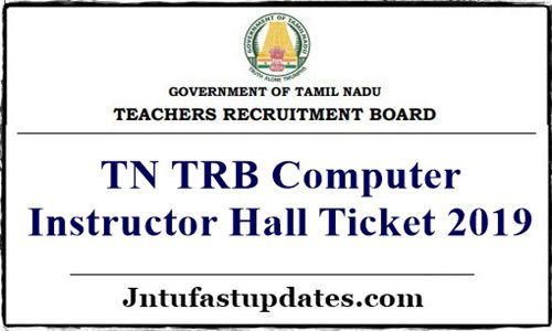 TN TRB Computer Instructor Hall Ticket 2019