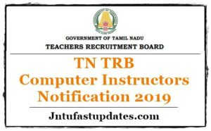 TN TRB Computer Instructors Notification 2019