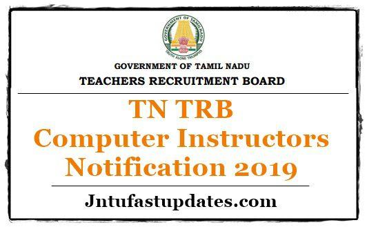 TN TRB Computer Instructors Notification 2019