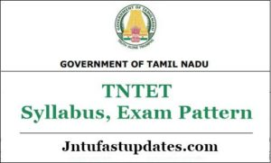 TNTET Syllabus, Exam Pattern 2019