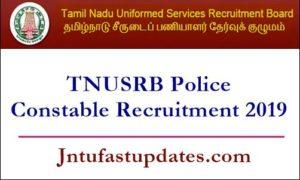 TNUSRB Police Constable Recruitment 2019