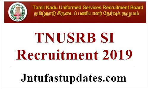 TNUSRB SI Apply Online 2019 (Started) - 969 posts